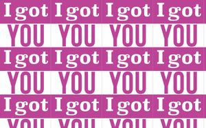 I Got You - 2 Colors Available