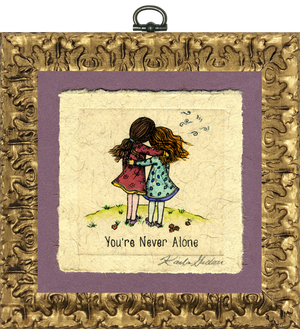 You're Never Alone (2 Girls)