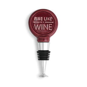 Fine Like Wine Stopper!!!