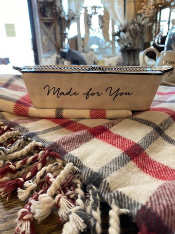 """Made for You"" Loaf Pan"