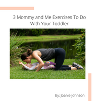 3 Mommy and Me Exercises To Do With Your Toddler