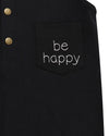 "Unisex ""Be Happy"" Dunagree"
