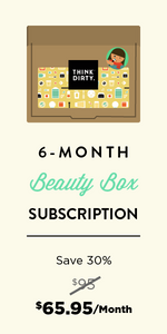 Think Dirty Clean Beauty Box - 6 Month Subscription
