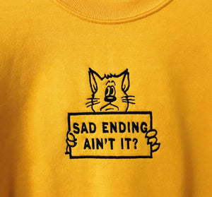 SAD ENDING Embroidered Crew