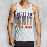 IDEAS ARE SHIT TANK-TOP (WHITE, BLACK, GREY) - Titan Rise