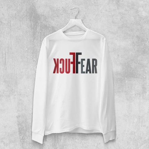 FUCK FEAR LONG SLEEVE T-SHRT (WHITE, BLACK) - Titan Rise