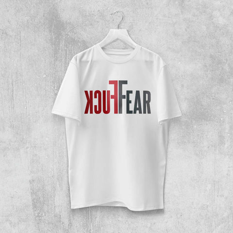 FUCK FEAR T-SHIRT (WHITE, BLACK, ASH) - Titan Rise