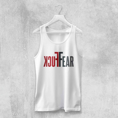 FUCK FEAR TANK-TOP (WHITE, BLACK, GREY) - Titan Rise