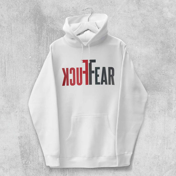 FUCK FEAR HOODIE (WHITE, BLACK, GREY) - Titan Rise