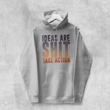 IDEAS ARE SHIT HOODIE (WHITE, BLACK, GREY) - Titan Rise