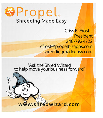 Propel-Shredding Made Easy!