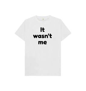 It wasn't me Toddler Short Sleeve T-shirt