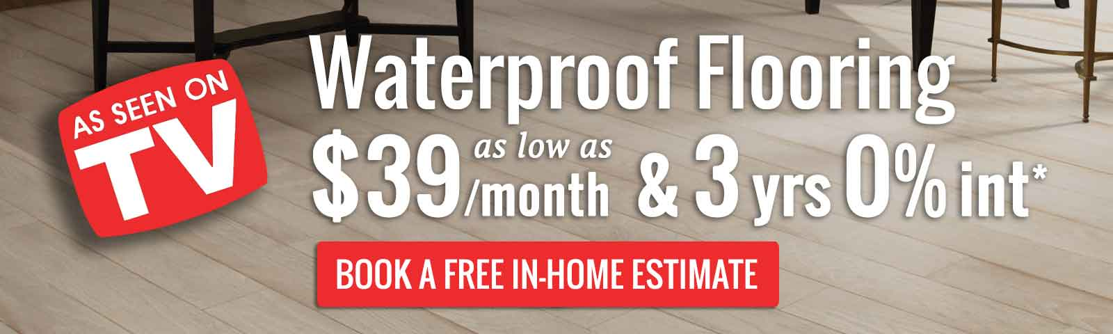 Waterproof flooring Sale - luxury vinyl plank as low as $39 a month