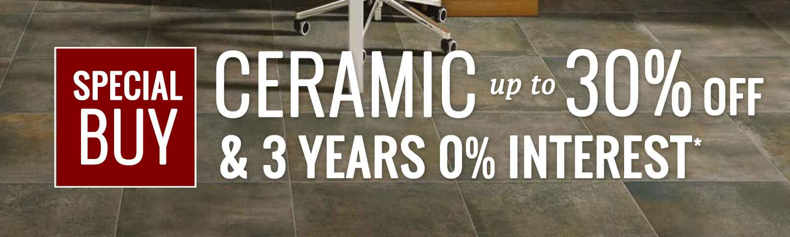 30% Savings on Ceramic Tile, Pittsburgh