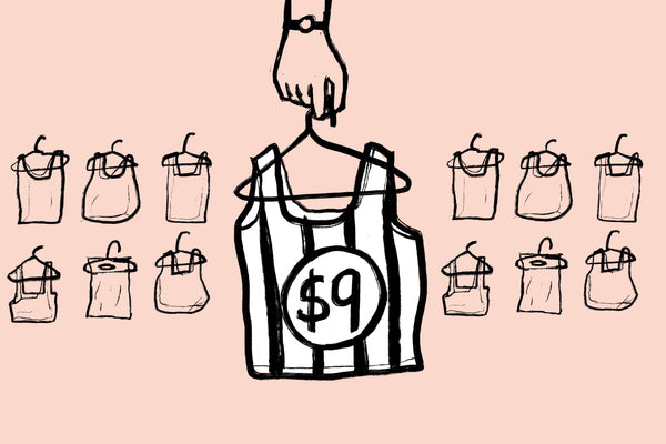 Things to Know Before Putting On That $9 Shirt