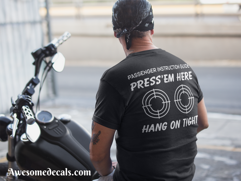 Image of Passenger Instruction Guide Press'em Here Hang On Tight! Novelty tee biker shirt