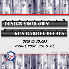 Custom Gun Barrel decals design your own