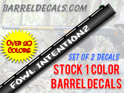 Image of FOWL INTENTIONZ gun barrel decal