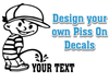 piss on pee boy decal sticker custom text