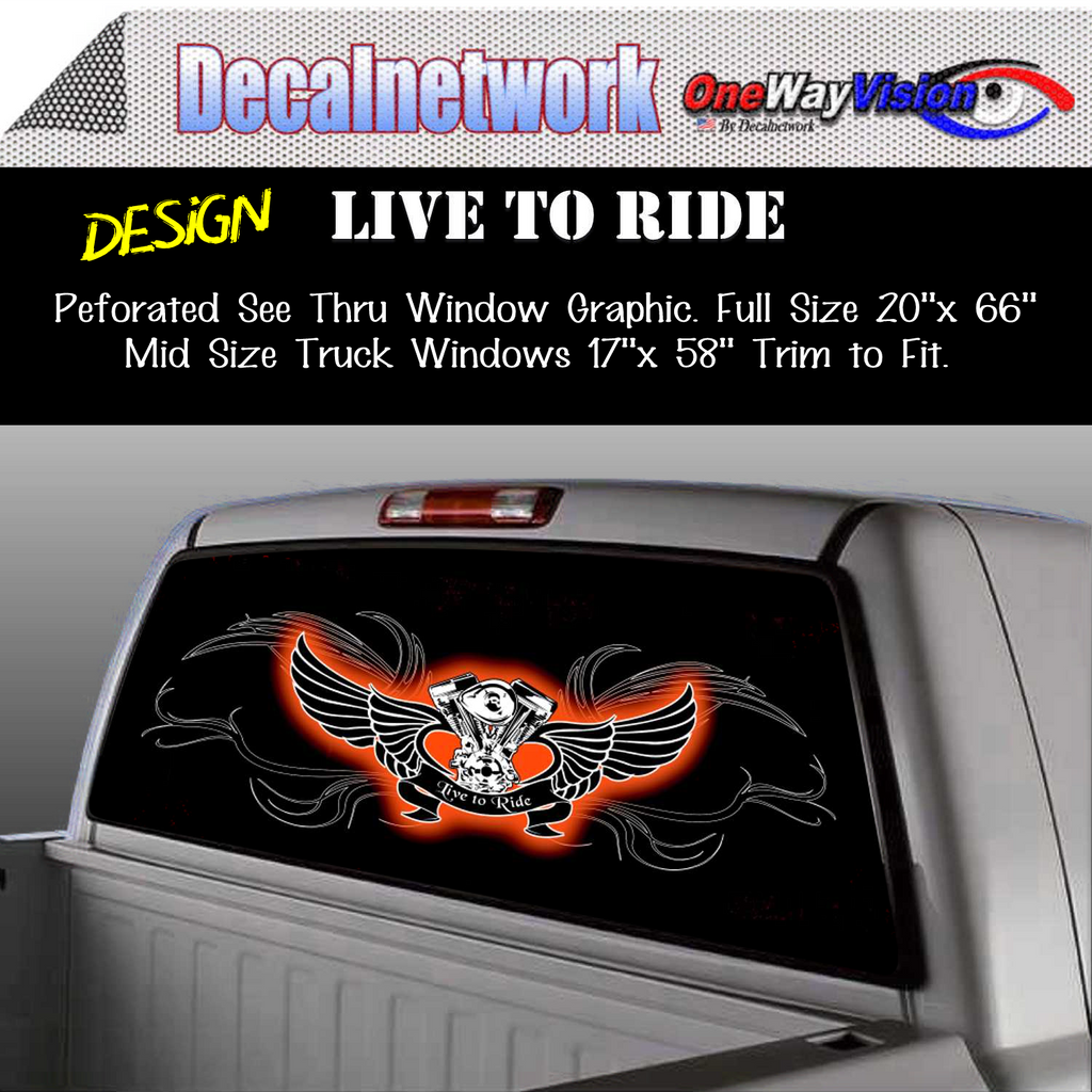 Live to Ride Motorcycle Window Graphic Perforated rear window film truck Suv glass