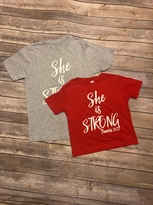 "Toddler ""She is Strong"" T-Shirt"
