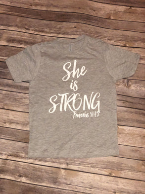 "Girls ""She is Strong"" T-Shirt"