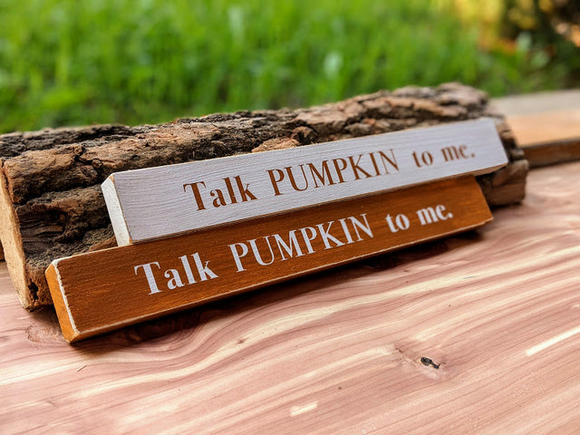 Talk Pumpkin To Me