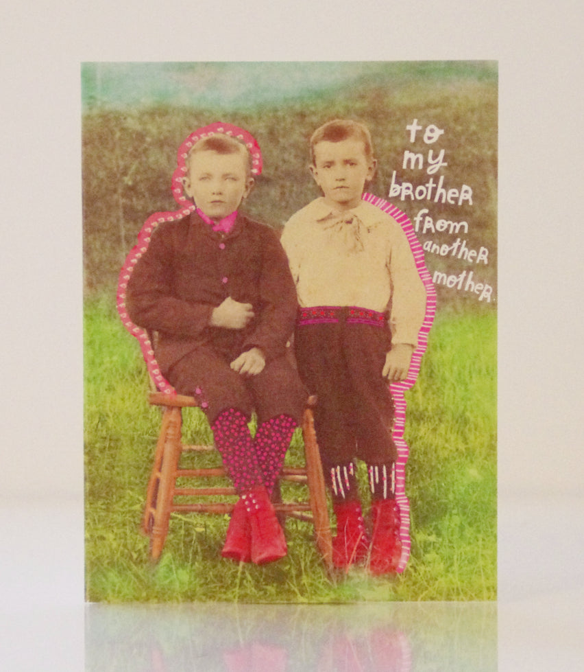 Greeting Card - Brother from another Mother
