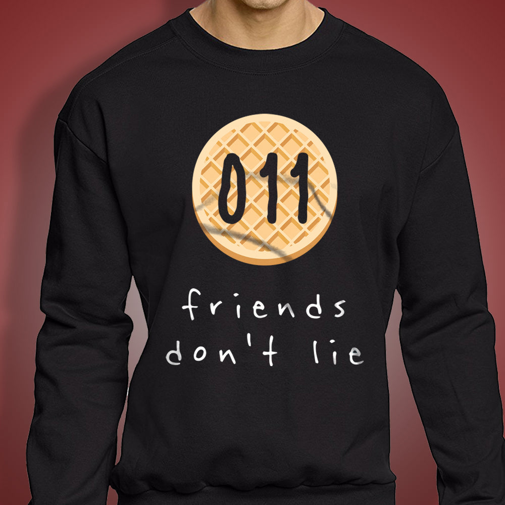011 Friends Dont Lie Men'S Sweatshirt