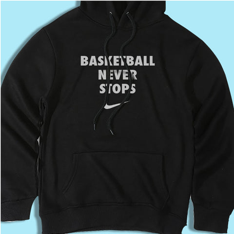 Basketball Never Stops Men'S Hoodie