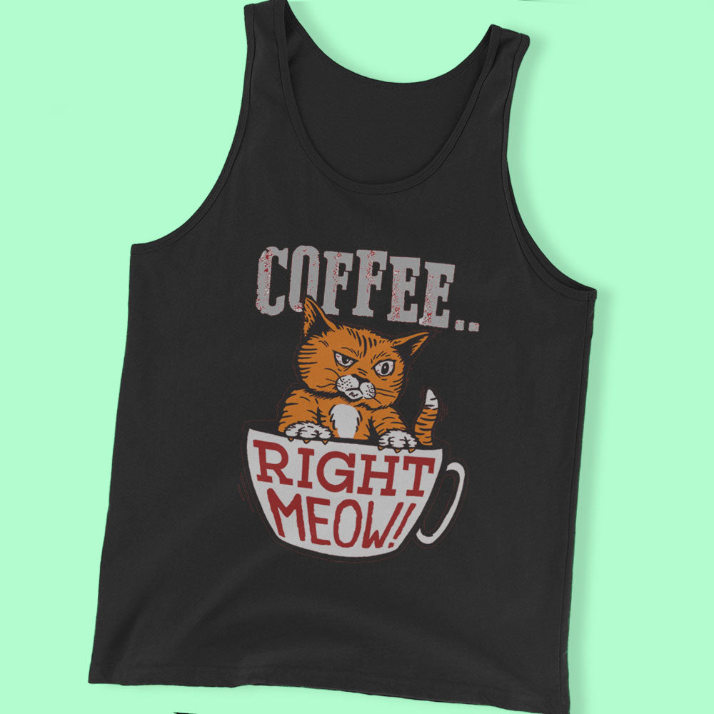 Coffee Right Meow Men'S T Shirt