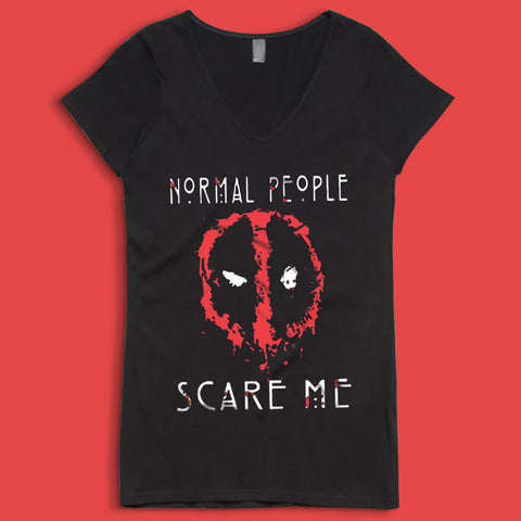 Deadpool Normal People Scare Me T Shirtt Women'S V Neck