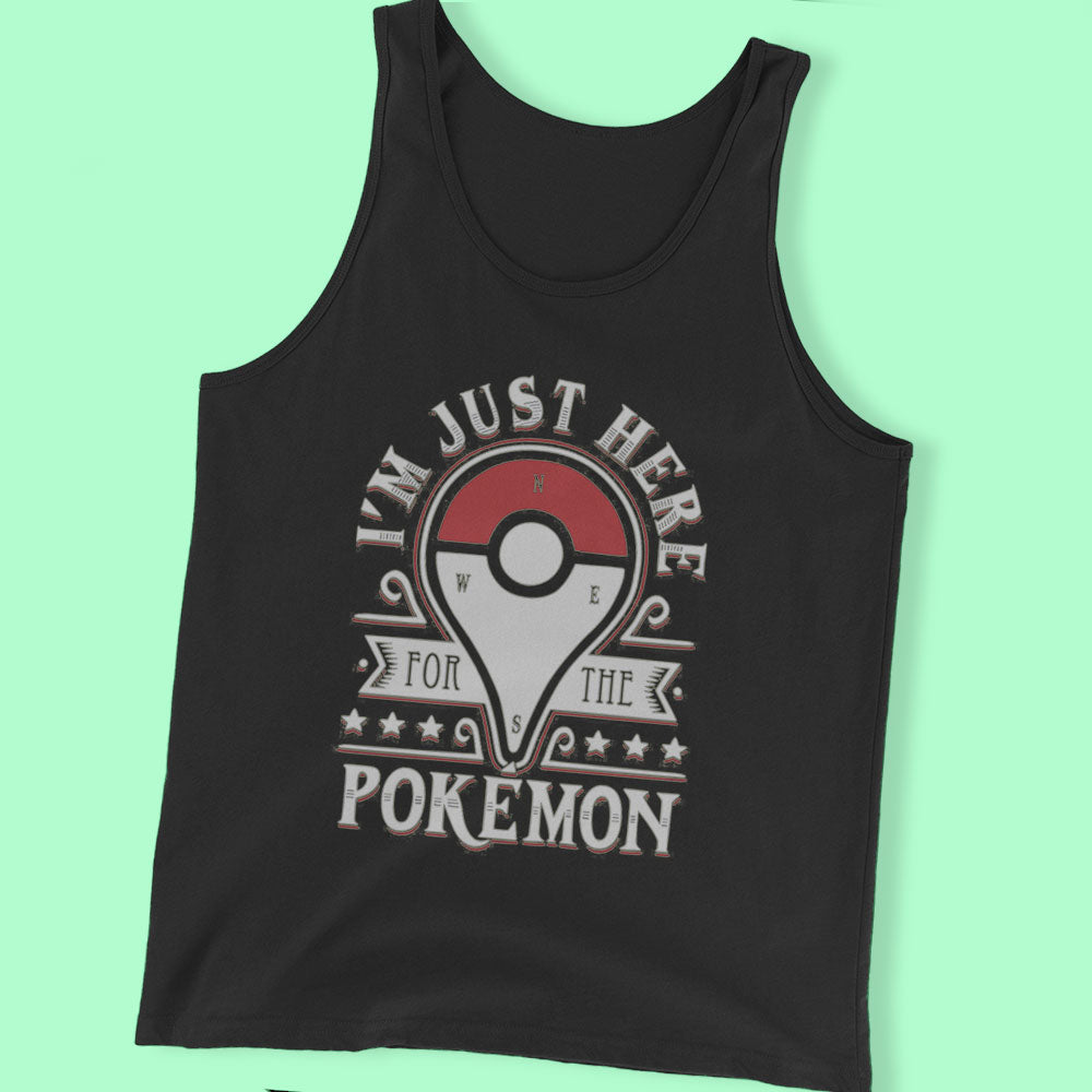 I'M Just Here For A Pokemon Men'S T Shirt