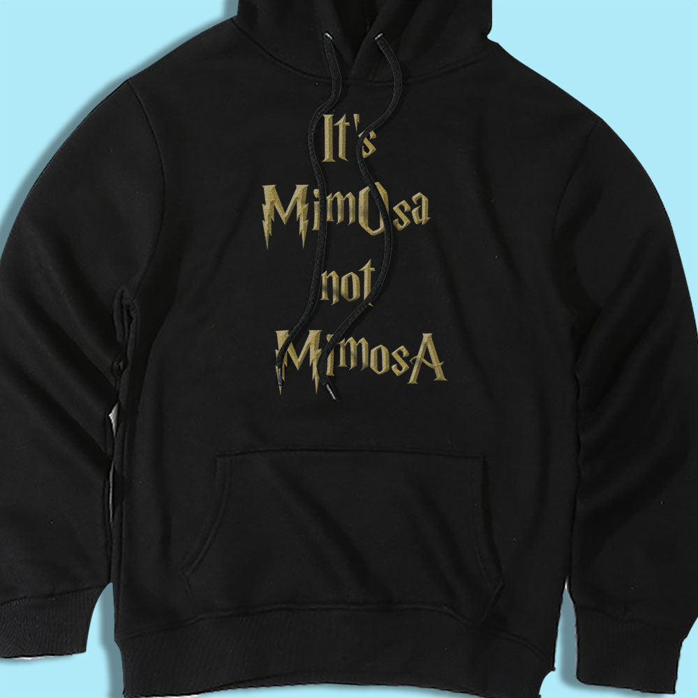 It's MimOsa not MimosA Harry Potter Men's Hoodie