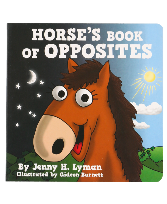 Horse's Book of Opposites | Children's Book