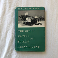 The Art of Flower and Foliage Arrangement Book