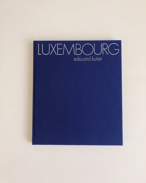 Luxembourg by Edouard Kutter
