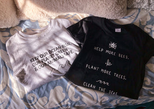 Help More Bees, Plant More Trees, Clean the Seas T-Shirt