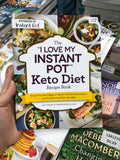 "The ""I Love My Instant Pot"" Keto Diet Recipe Book ""我爱我的即食锅""Keto饮食食谱书"