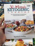 30-minute Ketogenic Cooking By Kyndra D. Holley