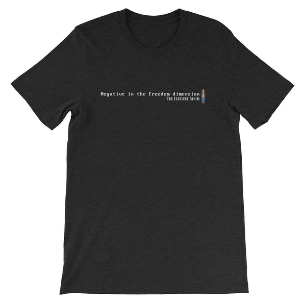 Negative in the Freedom Dimension - Short-Sleeve Unisex T-Shirt