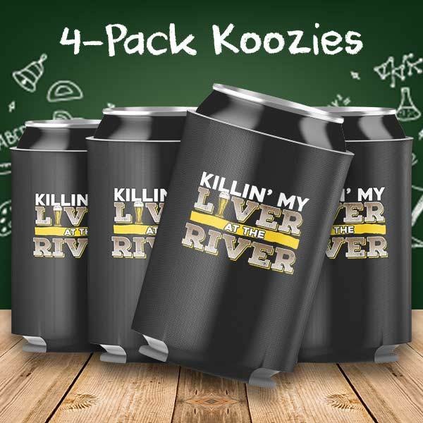 Killing my Liver at the River 4-Pack Koozie
