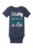 I am Proof Daddy does not play Video Games all the time Onesie