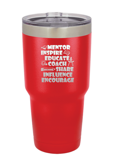 Mentor, Inspire, Educate, Coach, Share Laser Etched Tumbler