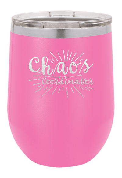 Chaos Coordinator Laser Etched Wine Cup