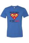 My Pit Bull is the Hero not the Villain Shirt