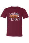 Livin' that Teacher Life T-Shirt