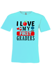 I Love my First Graders T-Shirt