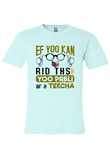 If you can Read this you are Probably a Teacher T-Shirt
