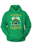 The Wheels on the Bus Go Round and Round Hoodie